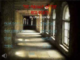 THE MASQUE OF THE RED DEATH By:  edgar allen poe