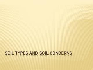Soil types and soil concerns