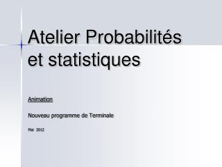 Atelier Probabilités et statistiques