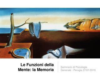 Le Funzioni della Mente: la Memoria