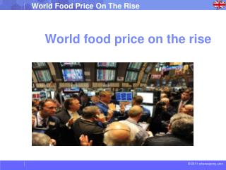 World  food price  on the  rise