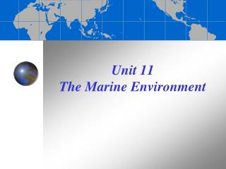 Unit 11 The Marine Environment