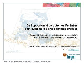 De l'opportunité de doter les Pyrénées d'un système d'alerte sismique  précoce