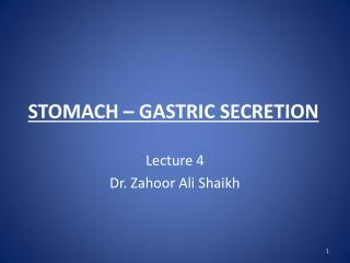 STOMACH � GASTRIC SECRETION