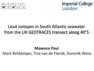 Lead isotopes in South Atlantic seawater from the UK GEOTRACES transect along 40°S