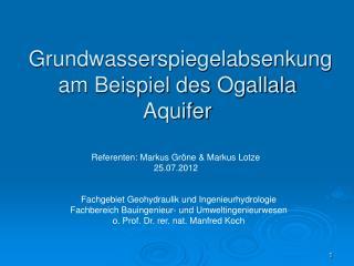 Grundwasserspiegelabsenkung am Beispiel des  Ogallala  Aquifer