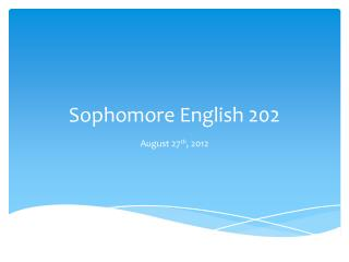 Sophomore English 202