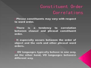 Constituent Order Correlations
