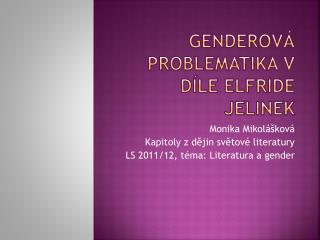 Genderová  problematika v díle  Elfride jelinek