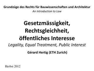 Grundzüge des Rechts für Bauwissenschaften und Architektur An Introduction to Law