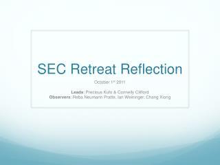 SEC Retreat Reflection
