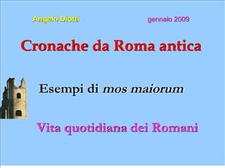 Angelo Diotti                                 gennaio 2009   Cronache da Roma antica