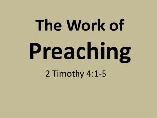 The Work of Preaching