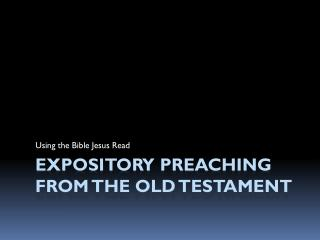 Expository Preaching from  the Old Testament