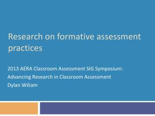 Research on formative assessment practices