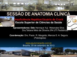 Sessão DE ANATOMIA CLÍNICA