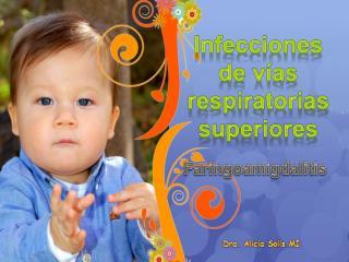 Infecciones de vías respiratorias  s uperiores