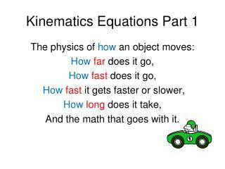 Kinematics Equations Part 1