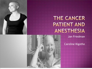 The Cancer Patient and Anesthesia