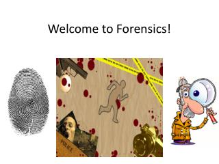 Welcome to Forensics!