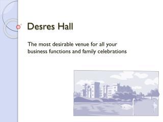 Desres  Hall