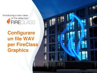 Configurare un file WAV per  FireClass Graphics