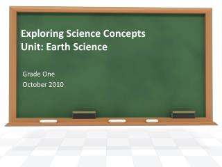 Exploring Science Concepts Unit: Earth Science