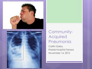 Community- Acquired Pneumonia