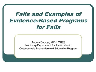 Falls and Examples of Evidence-Based Programs for Falls