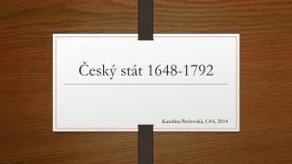 Český stát 1648-1792