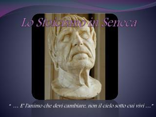 Lo Stoicismo in Seneca