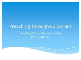 Preaching Through Colossians