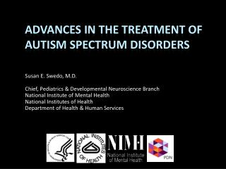 Advances in the Treatment of Autism Spectrum Disorders