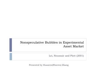 Nonspeculative  Bubbles in Experimental Asset Market