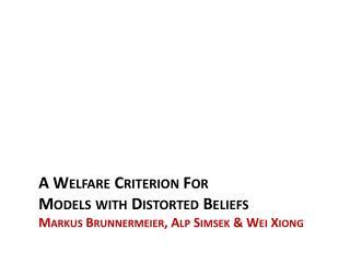 Welfare Analysis for Behavioral Models