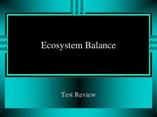 Ecosystem Balance