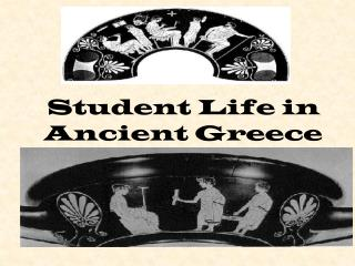 Student Life in Ancient Greece