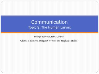 Communication Topic  9: The Human Larynx