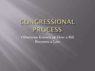 Congressional Process