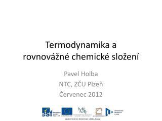 Termodynamika a  rovnovážné chemické složení