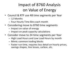 Impact of 8760 Analysis  on Value of Energy