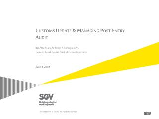 Customs Update & Managing Post-Entry Audit