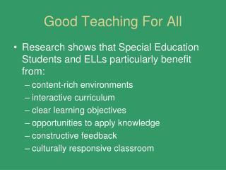 Good Teaching For All