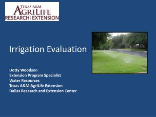 Irrigation Evaluation