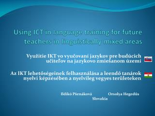 Using ICT in language training for future teachers in linguistically mixed areas