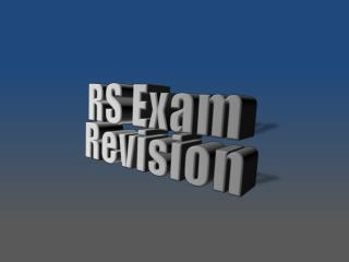 RS Exam Revision