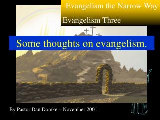 By Pastor Dan Domke – November 2001