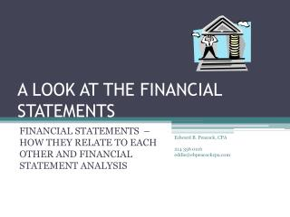 A LOOK AT THE FINANCIAL STATEMENTS