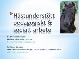Hästunderstött pedagogiskt & socialt arbete