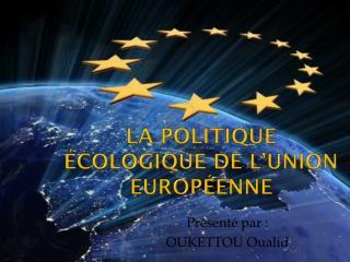 La politique écologique de l'union européenne